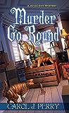 Murder Go Round (A Witch City Mystery)