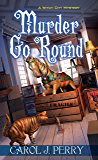 Murder Go Round (A Witch City Mystery)