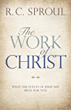 The Work of Christ: What the Events of Jesus' Life Mean for You (English Edition)