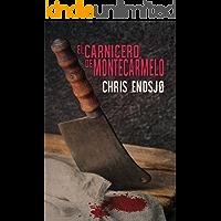 El carnicero de Montecarmelo (Flecha nº 1)