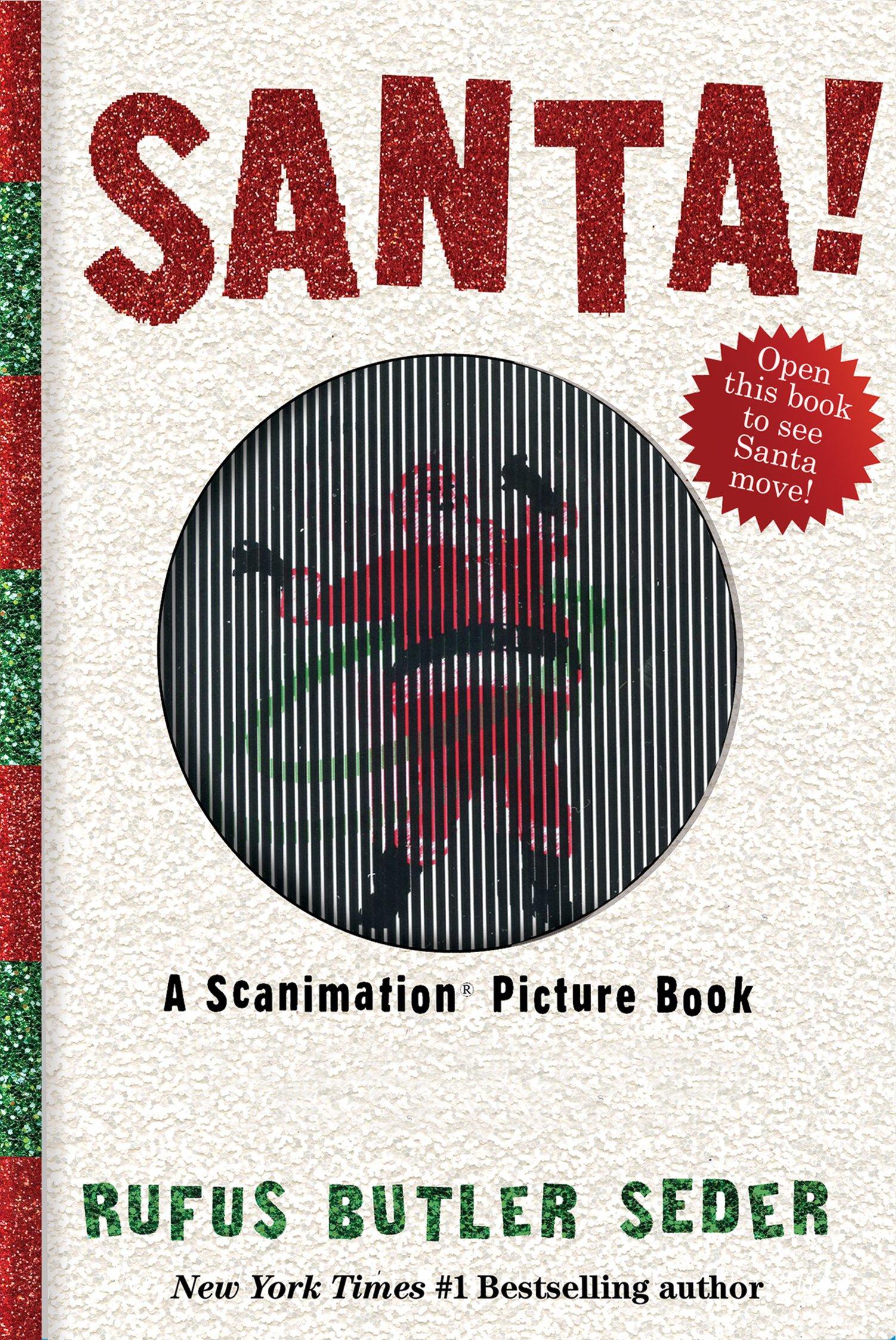 Santa!: A Scanimation Picture Book pdf epub