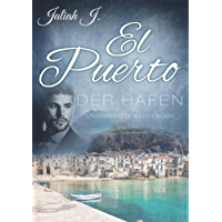 El Puerto - Der Hafen 8: Unerwartete Wendungen