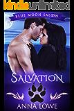 Salvation (Blue Moon Saloon Book 4)