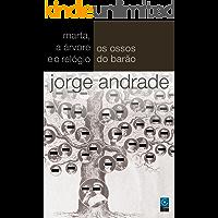 """Os Ossos do Barão (Coleção """"O Teatro de Jorge Andrade"""" Livro 6)"""
