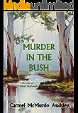 Murder In The Bush: The Tale of William McDonald