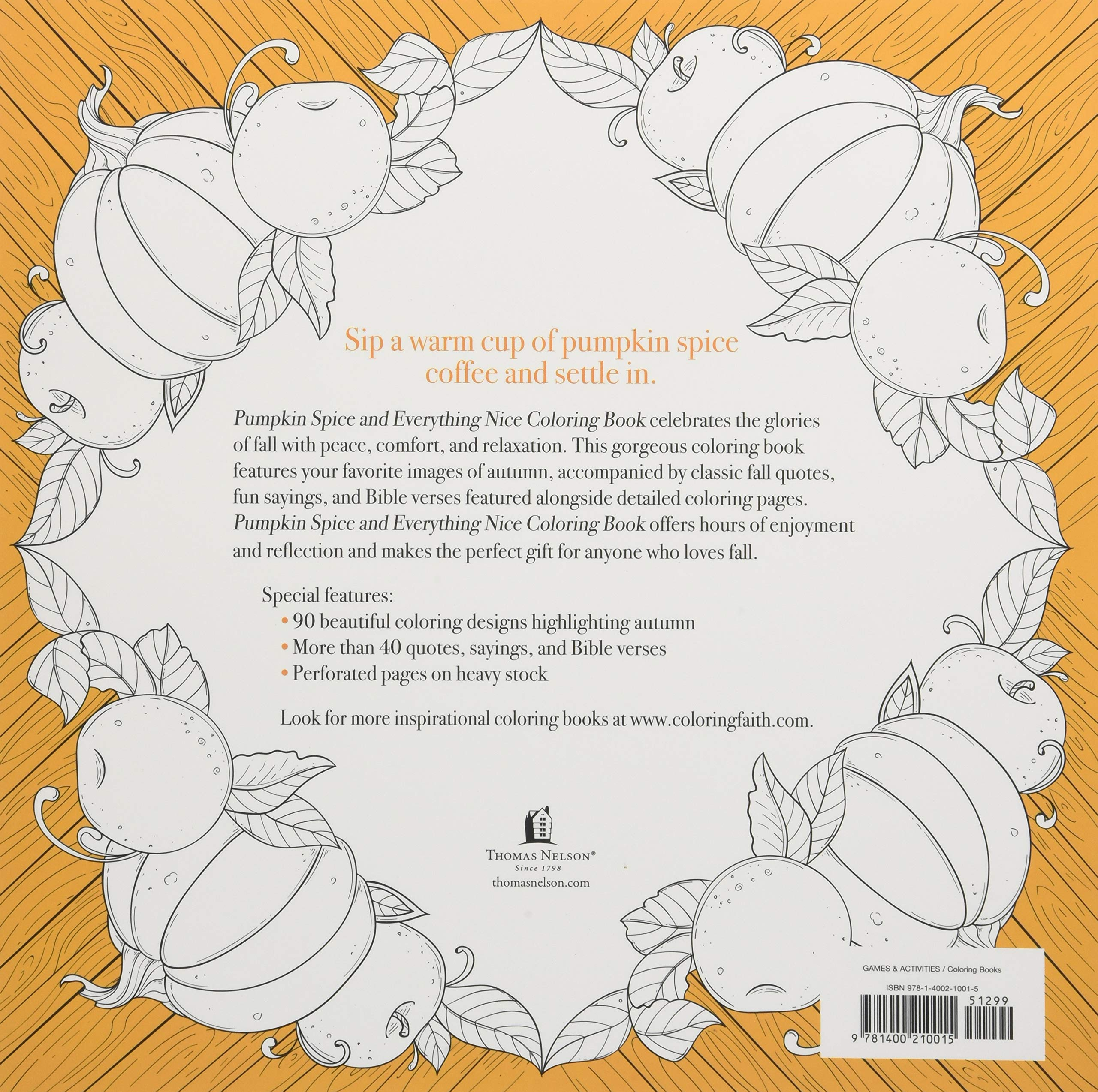 Amazon Pumpkin Spice And Everything Nice Coloring Book Faith 9781400210015 Thomas Nelson Books