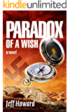 Paradox of a Wish