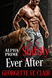 Shiftily Ever After: A BBW Paranormal Romance (Alpha Prime)