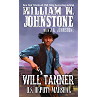 Will Tanner: U.S. Deputy Marshal (A Will Tanner Western Book 1) book cover