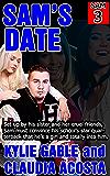 Sam's Date (Sam's Feminization Book 3)