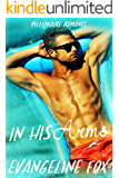 In His Arms: Billionaire Romance