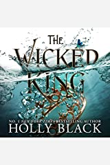 The Wicked King: The Folk of the Air, Book 2 Audible Audiobook