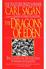 The Dragons of Eden: Speculations on the Evolution of Human Intelligence Mass Market Paperback