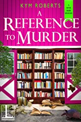 A Reference to Murder (A Book Barn Mystery 2) Kindle Edition