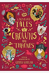 Ladybird Tales of Crowns and Thrones: With an Introduction From Gemma Whelan (Ladybird Tales of... Treasuries) Kindle Edition