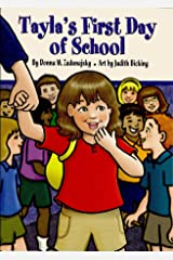 Tayla's First Day of School (Tayla Series Book 7) Kindle Edition