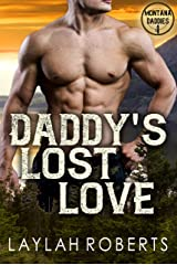 Daddy's Lost Love (Montana Daddies Book 4) Kindle Edition