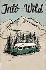 Into The Wild: Screenplay Kindle Edition