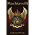 Machiavelli: Collected Works (+ The Prince Audiobook)