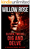 Eleven, Twelve... Dig and Delve: A heart-stopping thriller (Rebekka Franck Book 6)