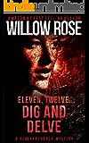 Eleven, Twelve... Dig and Delve: A heart-stopping thriller (Rebekka Franck Book 6) (English Edition)