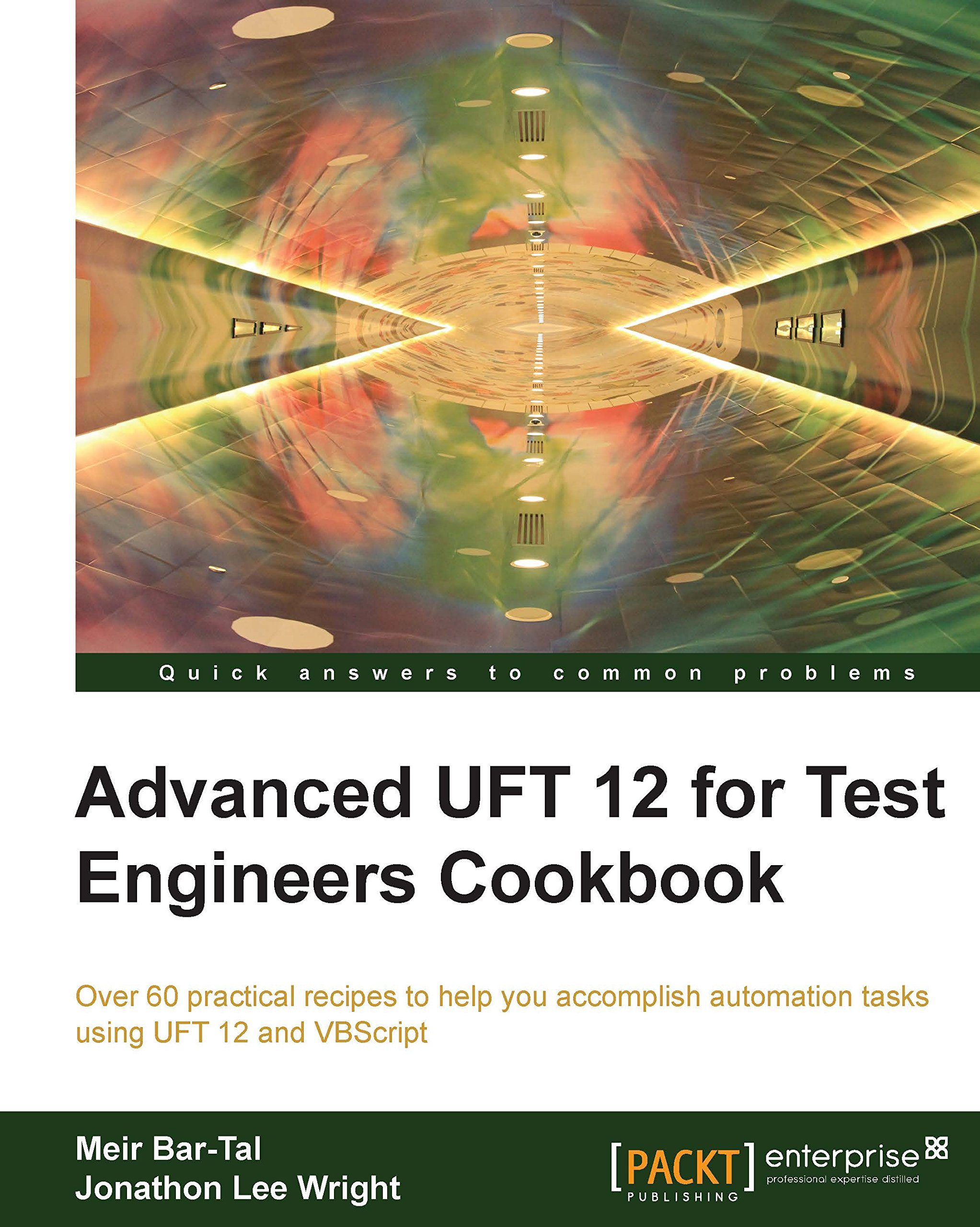 Advanced UFT 12 For Test Engineers Cookbook  English Edition