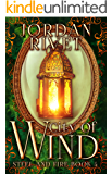City of Wind (Steel and Fire Book 4)
