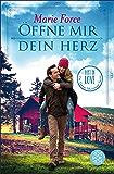 Öffne mir dein Herz: Lost in Love Die Green-Mountain-Serie 6