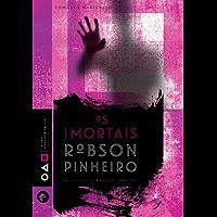 Os imortais (Trilogia os filhos da luz Livro 3)
