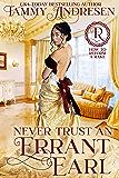 Never Trust an Errant Earl: Regency Romance (How to Reform a Rake Book 3)