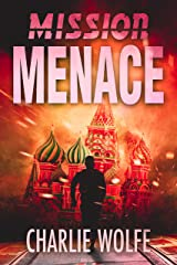 Mission Menace: A Mossad Agent in A Race Against Time to Stop Nuclear War (David Avivi Thriller Book 3) Kindle Edition