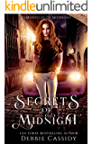 Secrets of Midnight: an Urban Fantasy Novel (Chronicles of Midnight Book 3)