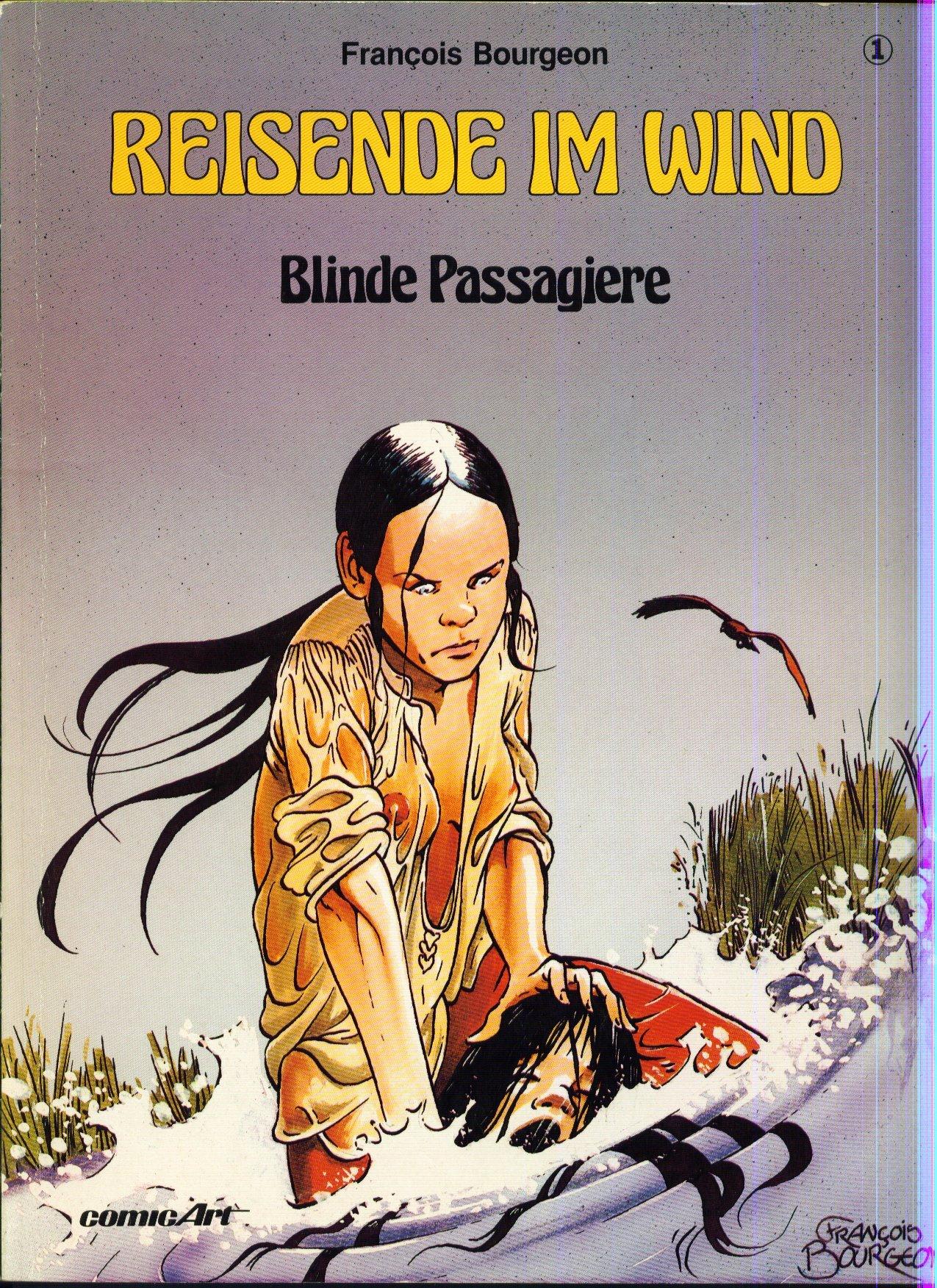 Reisende im Wind 1. Blinde Passagiere
