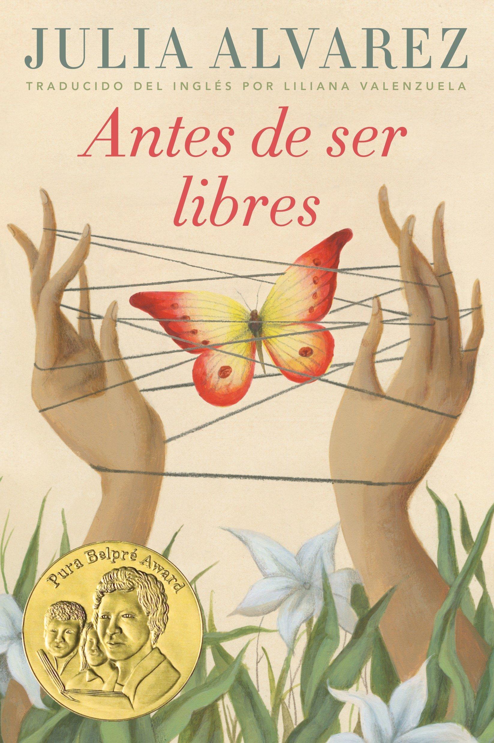 Amazon.com: Antes de ser libres (Spanish Edition) (9780525579779): Julia Alvarez, Liliana Valenzuela: Books