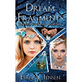 Dream Fragments: Book Four of The Dream Waters Series