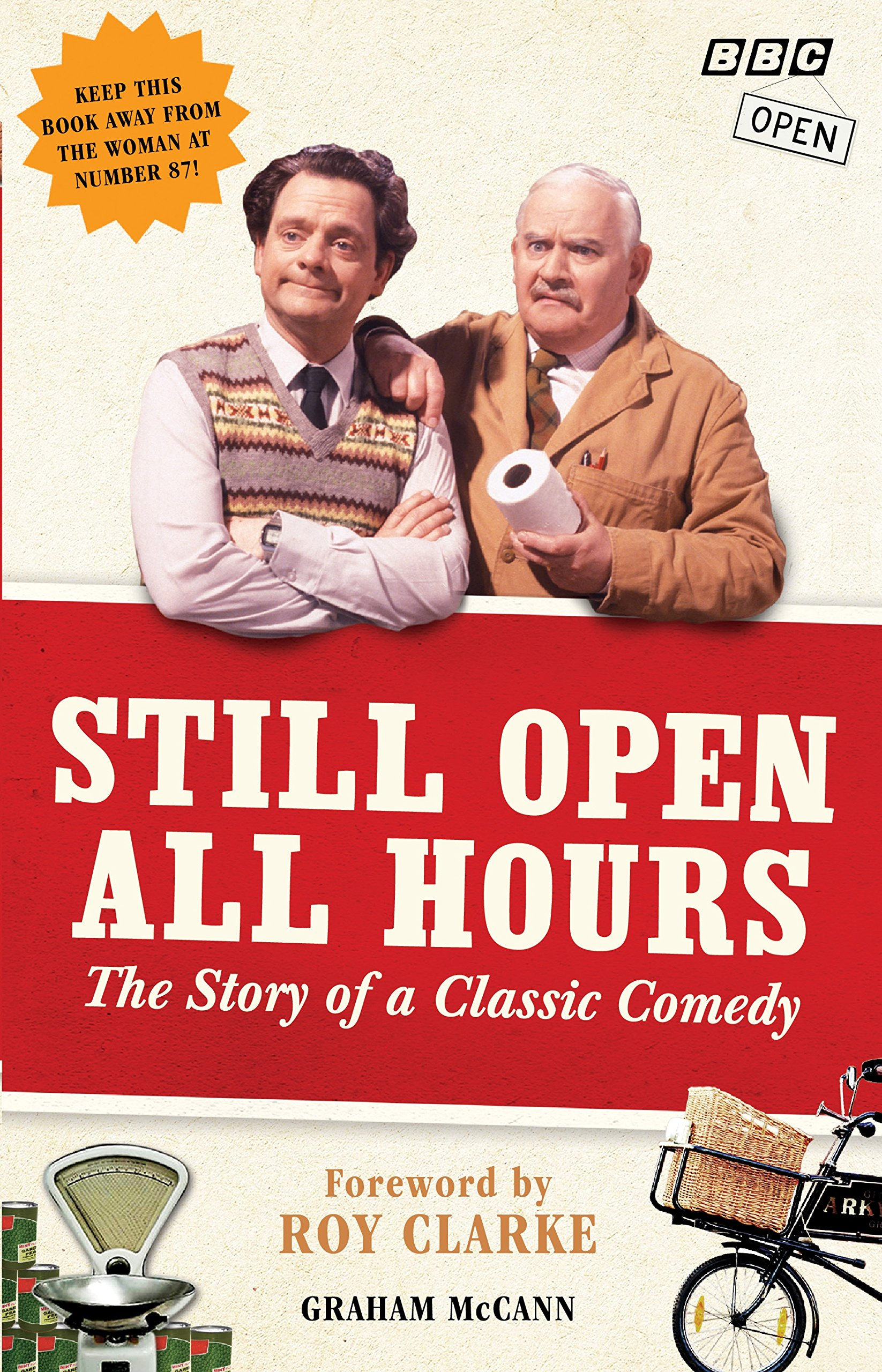 Still Open All Hours: The Story of a Classic Comedy PDF