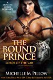 The Bound Prince: Cat-Shifter Romance (A Dragon Lords World Story) (Lords of the Var Book 3) (English Edition)