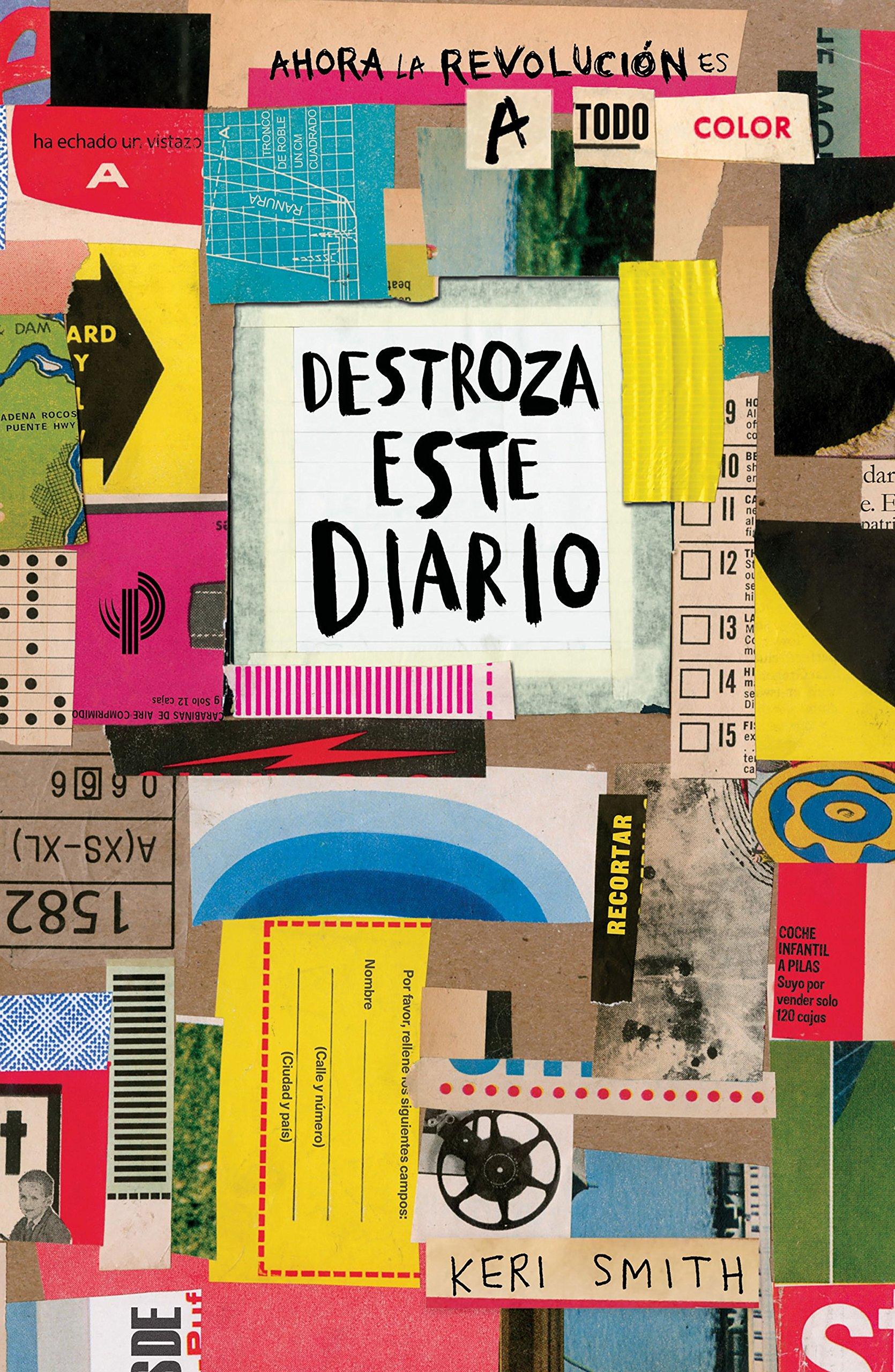 Destroza este diario. Ahora a todo color Libros Singulares: Amazon.es: Smith, Keri, Diéguez Diéguez, Remedios: Libros