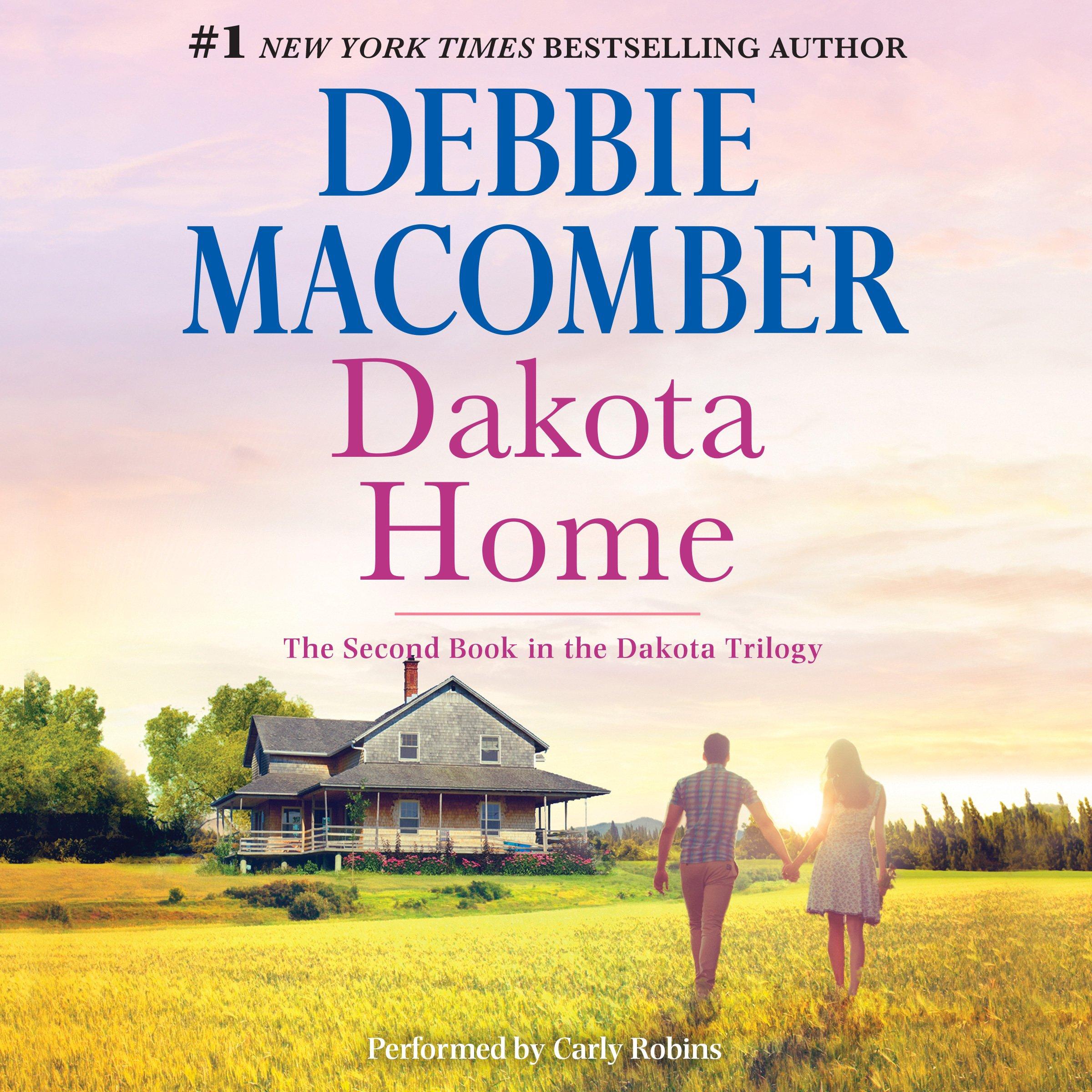 Dakota Home: The Dakota Series, Book 2