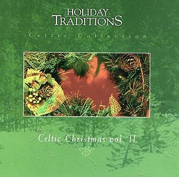 Celtic Christmas.Holiday Traditions Celtic Christmas Vol Ii