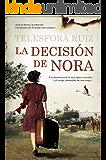 La decisión de Nora: 1 (Narrativa)