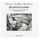 Die Photographien: Die vom Künstler selbst ausgewählten Hauptwerke