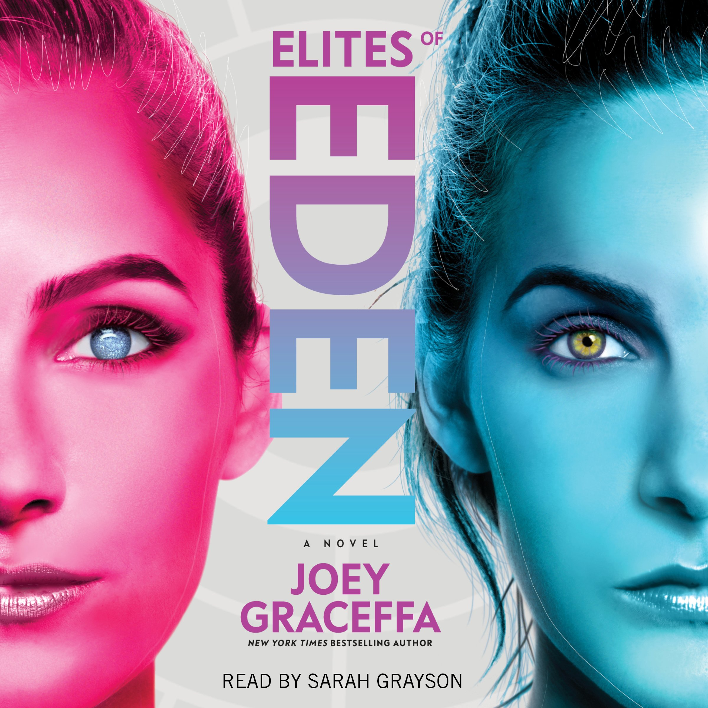 Elites of Eden: A Novel