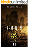 Z-MINUS: The Post Apocalyptic Horror Series (Book 2)