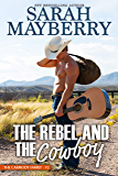 The Rebel and the Cowboy (The Carmody Brothers Book 2)