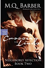 Crossing the Lines (Neighborly Affection) Paperback