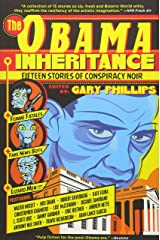 The Obama Inheritance: Fifteen Stories of Conspiracy Noir Paperback