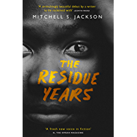 The Residue Years (English Edition)