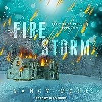 Fire Storm: Kaely Quinn Profiler, Book 2