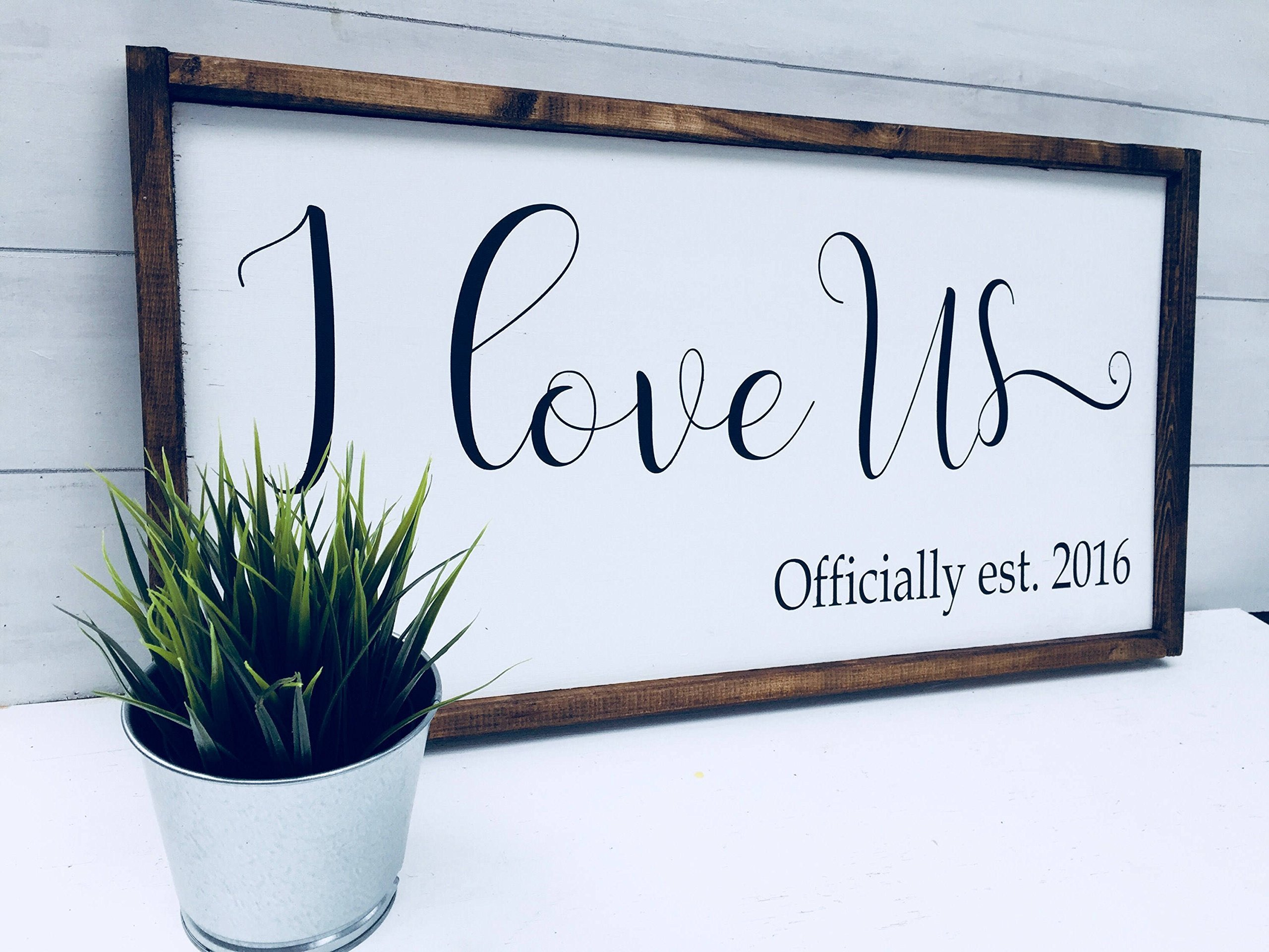 I love us sign wood sign with established date 12x24